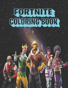 Paperback Fortnite Coloring Book: High quality and best ranked colouring and drawing book for children and adult Book