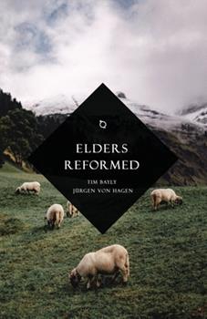 Paperback Elders Reformed Book