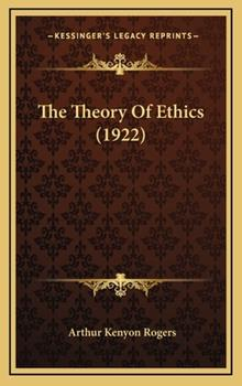 Hardcover The Theory of Ethics Book