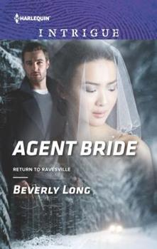 Agent Bride - Book #2 of the Return to Ravesville