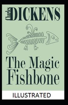 Paperback The Magic Fishbone Illustrated Book