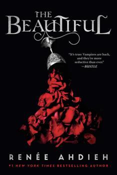 The Beautiful - Book #1 of the Beautiful