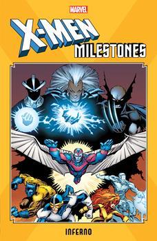 X-Men Milestones: Inferno - Book  of the Uncanny X-Men 1963-2011