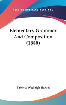 Hardcover Elementary Grammar and Composition Book