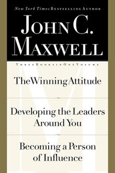 Maxwell 3-in-1 Special Edition (The Winning Attitude / Developing the Leaders Around You / Becoming a Person of Influence) 0785268405 Book Cover