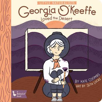 Little Naturalists: Georgia O'Keeffe Lov 1423654919 Book Cover