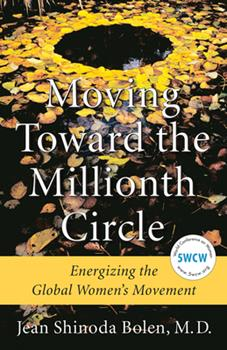 Moving Toward the Millionth Circle: Energizing the Global Women's Movement 157324628X Book Cover