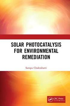 Hardcover Solar Photocatalysis for Environmental Remediation Book