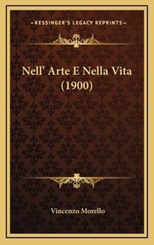 Hardcover Nell' Arte E Nella Vita Book