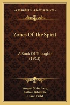 Paperback Zones of the Spirit : A Book of Thoughts (1913) Book