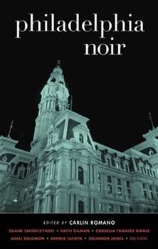 Philadelphia Noir - Book  of the Akashic noir