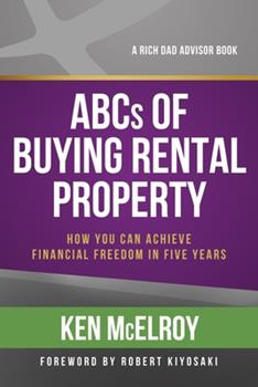 Paperback ABCs of Buying Rental Property : How You Can Achieve Financial Freedom in Five Years Book