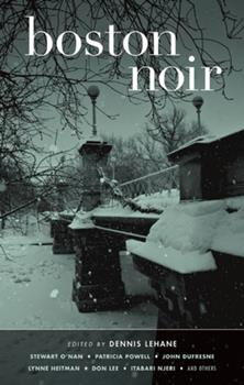 Boston Noir - Book  of the Akashic noir