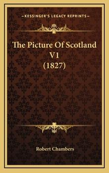 Hardcover The Picture of Scotland V1 Book