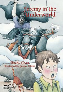 Jeremy in the Underworld - Book  of the Orca Echoes