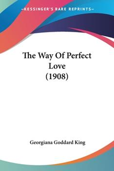Paperback The Way of Perfect Love Book
