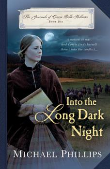 Into the Long Dark Night - Book #6 of the Journals of Corrie Belle Hollister