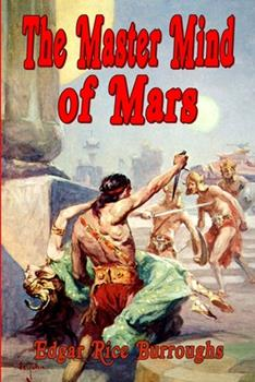 The Master Mind of Mars - Book #6 of the Barsoom