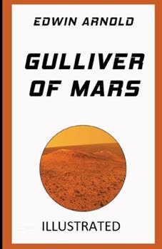 Paperback Gulliver of Mars Illustrated Book