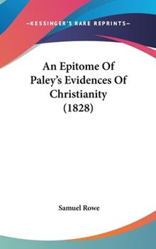 Hardcover An Epitome of Paley's Evidences of Christianity Book