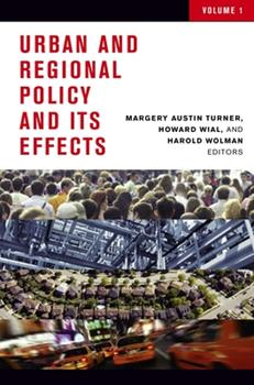 Urban and Regional Policy and Its Effects - Book #1 of the Urban and Regional Policy and Its Effects