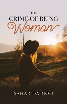 Paperback The Crime of Being Woman Book