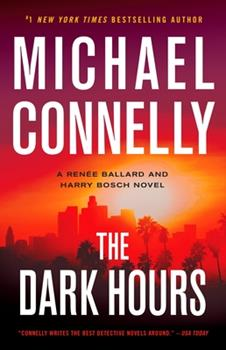 The Dark Hours - Book #35 of the Harry Bosch Universe