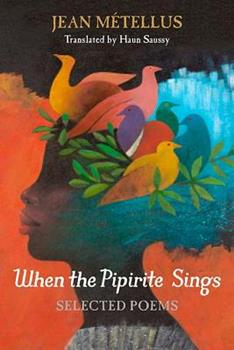 Paperback When the Pipirite Sings: Selected Poems Book