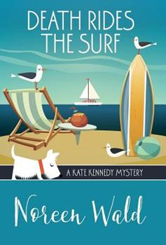 Death Rides the Surf - Book #5 of the Kate Kennedy