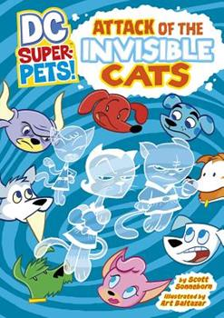 Attack of the Invisible Cats - Book  of the DC Super-Pets