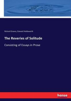 The Reveries of Solitude 3744689395 Book Cover