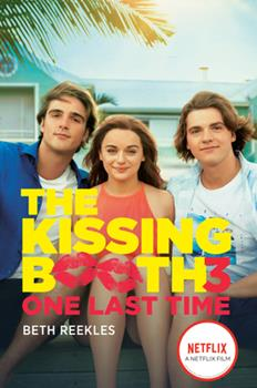 Paperback The Kissing Booth #3: One Last Time Book