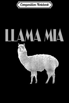 Paperback Composition Notebook : Funny Italian Farm Llama Mia Journal/Notebook Blank Lined Ruled 6x9 100 Pages Book