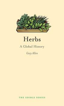 Hardcover Herbs : A Global History Book