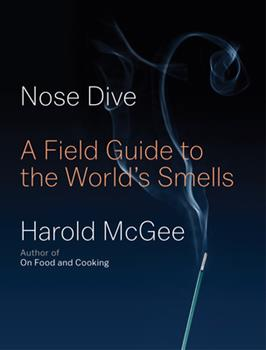 Hardcover Nose Dive : A Field Guide to the World's Smells Book