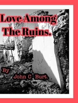 Hardcover Love among the Ruins Book