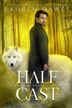 Half Cast - Book #4 of the Helheim Wolf Pack Tale