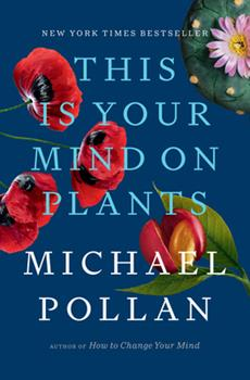 Hardcover This Is Your Mind on Plants Book