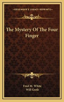 Hardcover The Mystery of the Four Finger Book