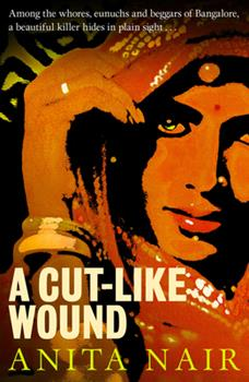 A Cut-Like Wound - Book #1 of the Inspector Gowda