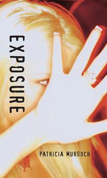 Exposure (Orca Soundings) 1551435233 Book Cover