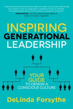 Paperback Inspiring Generational Leadership: Your Guide to Design a Conscious Culture Book