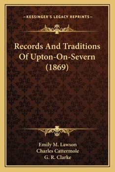 Paperback Records And Traditions Of Upton-On-Severn (1869) Book