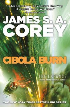 Cibola Burn - Book #4 of the Expanse