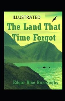 Paperback The Land That Time Forgot Illustrated Book