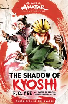 Hardcover Avatar, the Last Airbender: The Shadow of Kyoshi Book