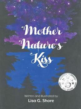 Hardcover Mother Nature's Kiss Book