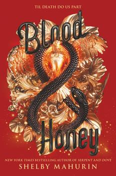 Blood & Honey - Book #2 of the Serpent & Dove