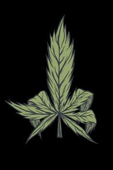 Paperback 120 Pages DINA5 : Cannabis Graphic Jorunal Book for Marijuana Smoker 120 Pages DINA5 Book