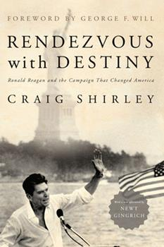 Paperback Rendezvous with Destiny : Ronald Reagan and the Campaign That Changed America Book